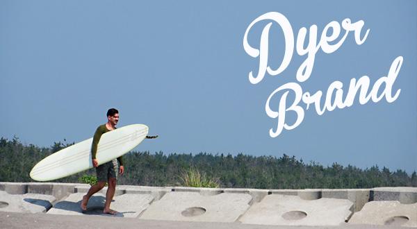 DYER BRAND , ダイヤー・ブランド